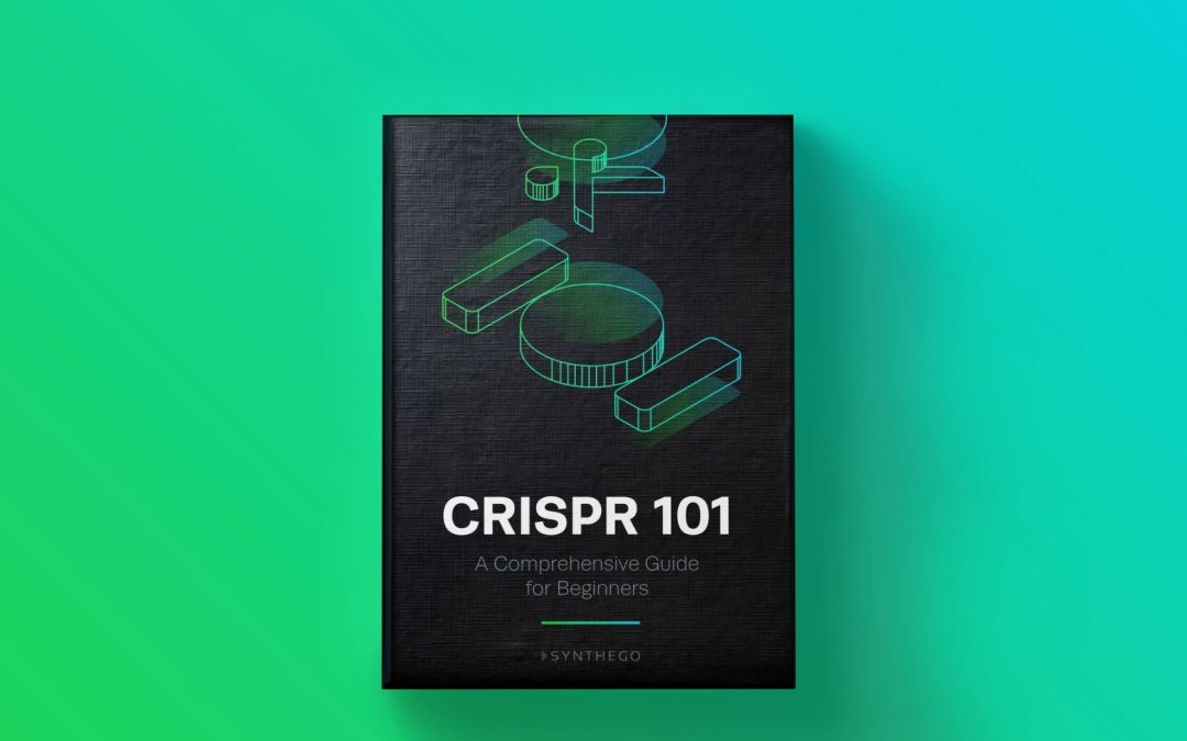 CRISPR 101 – The Simple Guide to Learning CRISPR